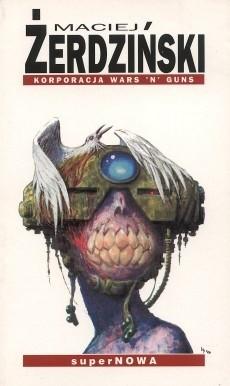 Okładka książki Korporacja Wars 'N' Guns