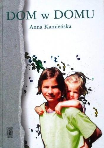 Okładka książki Dom w domu: pamiętnik dziesięciolatki