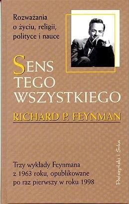 Okładka książki Sens tego wszystkiego.  Rozważania o życiu, religii, polityce i nauce.