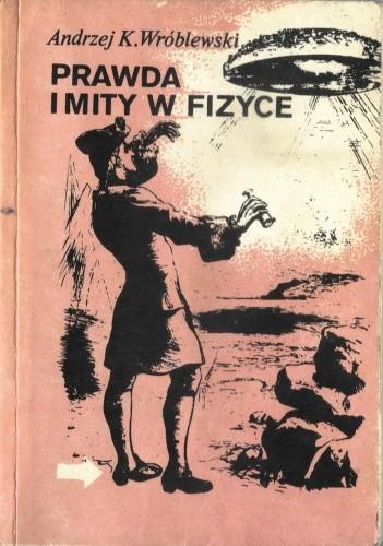 Okładka książki Prawda i mity w fizyce