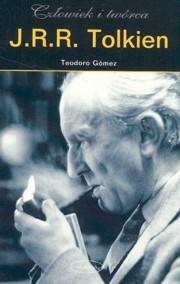 Okładka książki J.R.R. Tolkien. Człowiek i twórca
