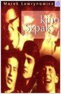 """Okładka książki Kino """"Szpak"""""""
