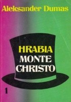 Hrabia Monte Christo - tom 1