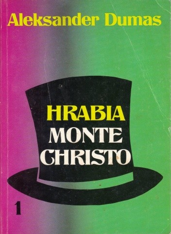 Okładka książki Hrabia Monte Christo - tom 1