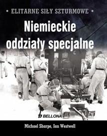 Okładka książki Elitarne siły szturmowe. Niemieckie oddziały specjalne