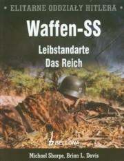 Okładka książki Elitarne oddziały Hitlera Waffen - SS Leibstandarte Das Reich