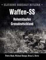 Okładka książki Elitarne oddziały Hitlera Waffen - SS Hohenstaufen Grossdeutschland