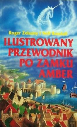 Okładka książki Ilustrowany Przewodnik po zamku Amber