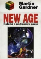 New Age. Notatki o pograniczu nauki.