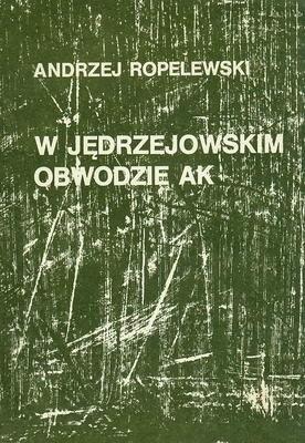 Okładka książki W Jędrzejowskim Obwodzie AK