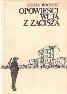 Okładka książki Opowieści wuja z Zacisza