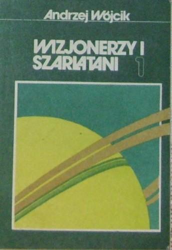 Okładka książki Wizjonerzy i szarlatani 1