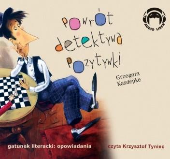 Okładka książki Powrót detektywa Pozytywki