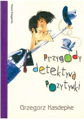 Okładka książki Przygody detektywa Pozytywki