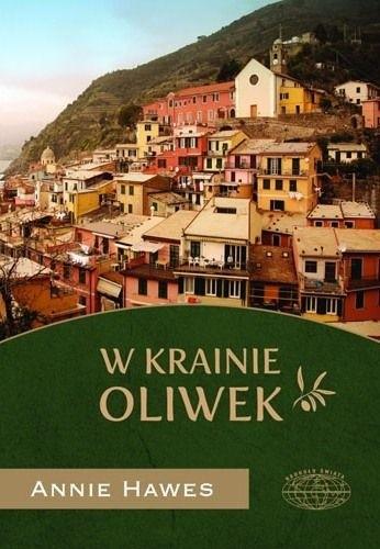 Okładka książki W krainie oliwek