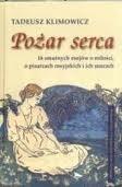 Okładka książki Pożar serca. 16 smutnych esejów o miłości, o pisarzach rosyjskich i ich muzach