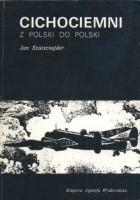 Cichociemni. Z Polski do Polski