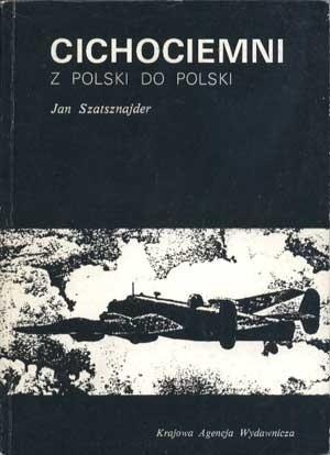 Okładka książki Cichociemni. Z Polski do Polski