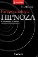 Okładka książki Parapsychologia. Hipnoza