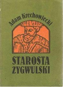 Okładka książki Starosta zygwulski