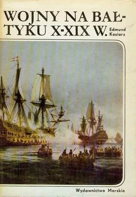 Okładka książki Wojny na  Bałtyku  X - XIX wiek