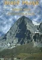 Biały Pająk. Historia północnej ściany Eigeru