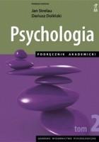 Psychologia. Podręcznik akademicki tom 2