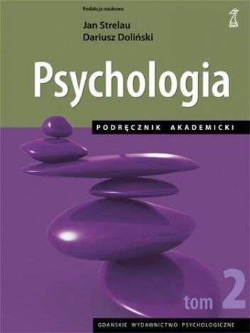 Okładka książki Psychologia. Podręcznik akademicki tom 2