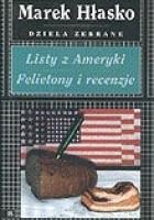 Listy z Ameryki. Felietony i recenzje