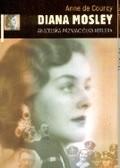 Okładka książki Diana Mosley. Angielska przyjaciółka Hitlera