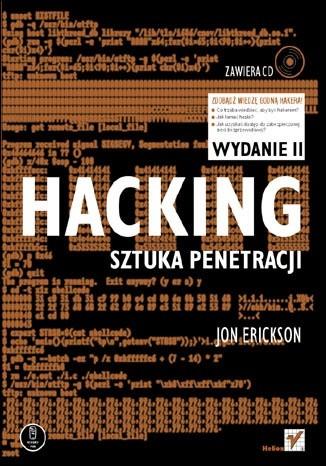 Okładka książki Hacking. Sztuka penetracji. Wydanie II