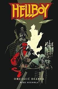 Okładka książki Hellboy: Obudzić diabła