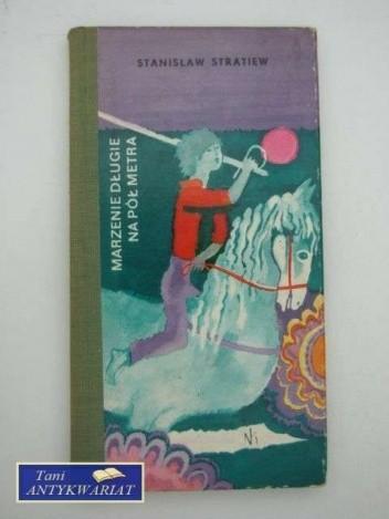Okładka książki Marzenie długie na pół metra