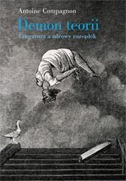 Okładka książki Demon teorii. Literatura a zdrowy rozsądek