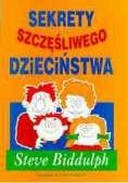 Okładka książki Sekrety szczęśliwego dzieciństwa