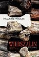 Okładka książki Wierszalin. Reportaż o końcu świata. Trzydzieści lat później