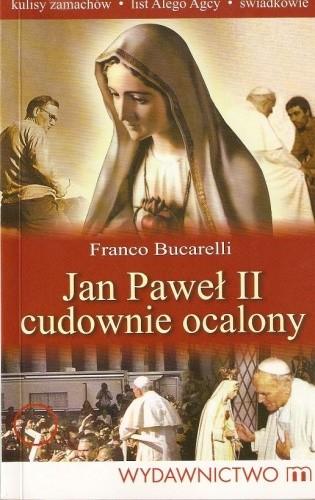 Okładka książki Jan Paweł II cudownie ocalony