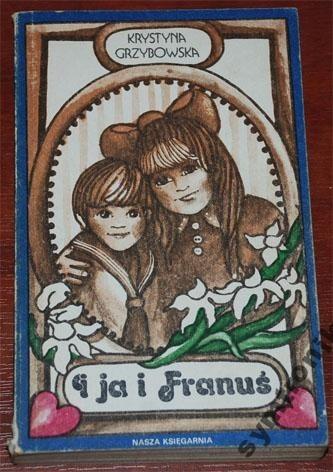 Okładka książki I ja i Franuś