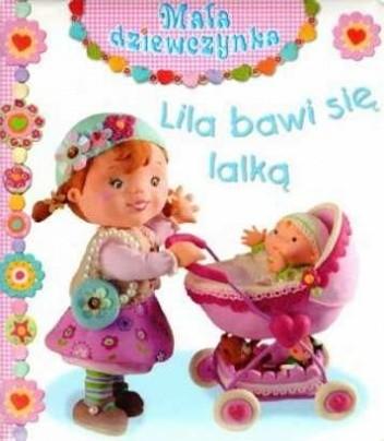 Okładka książki Lila bawi się lalką