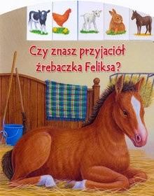 Okładka książki Czy znasz przyjaciół źrebaczka Feliksa?