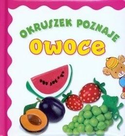 Okładka książki Okruszek poznaje owoce