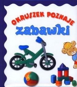 Okładka książki Okruszek poznaje zabawki