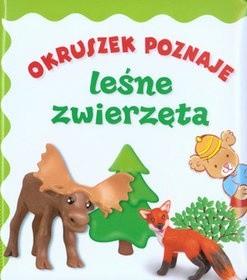 Okładka książki Okruszek poznaje leśne zwierzęta