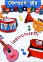 Obrazki dla maluchów. Instrumenty