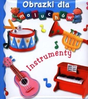 Okładka książki Obrazki dla maluchów. Instrumenty