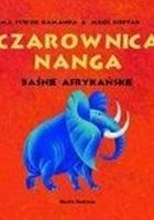 Czarownica Nanga. Baśnie afrykańskie