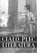 Okładka książki Ciało, płeć, literatura. Prace ofiarowane Profesorowi Germanowi Ritzowi w pięćdziesiątą rocznicę urodzin