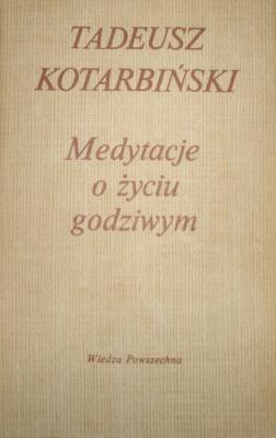 Okładka książki Medytacje o życiu godziwym