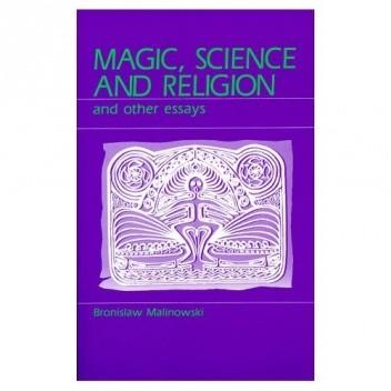 Okładka książki Magic, Science and Religion and Other Essays