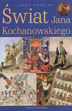 Okładka książki Świat Jana Kochanowksiego